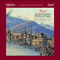 Cover of CDD22062 - Bach: Great Fantasias, Preludes & Fugues