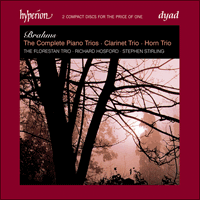 CDD22082 - Brahms: The Complete Piano Trios, Clarinet Trio & Horn Trio