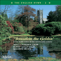 Cover of CDP12102 - The English Hymn, Vol. 2 � Jerusalem the Golden