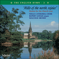 Cover of CDP12103 - The English Hymn, Vol. 3 � Hills of the north, rejoice