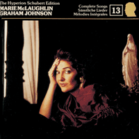 CDJ33013 - Schubert: The Hyperion Schubert Edition, Vol. 13 � Marie McLaughlin