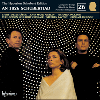 Cover of CDJ33026 - Schubert: The Hyperion Schubert Edition, Vol. 26 � Christine Sch�fer, John Mark Ainsley & Richard Jackson