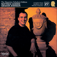 CDJ33027 - Schubert: The Hyperion Schubert Edition, Vol. 27 - Matthias Goerne