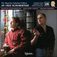 Cover of CDJ33028 - Schubert: The Hyperion Schubert Edition, Vol. 28 � Maarten Koningsberger & John Mark Ainsley