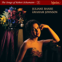 Cover of CDJ33103 - Schumann: The Complete Songs, Vol. 3 � Juliane Banse