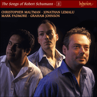 CDJ33108 - Schumann: The Complete Songs, Vol. 8 � Christopher Maltman, Jonathan Lemalu & Mark Padmore