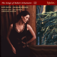 CDJ33110 - Schumann: The Complete Songs, Vol. 10 � Kate Royal