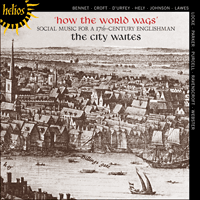 CDH55013 - How the world wags � Social Music for a 17th-century Englishman