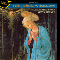 Cover of CDH55047 - Byrd: Gradualia � The Marian Masses