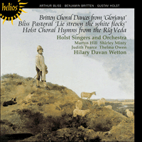 CDH55050 - Britten: Choral dances from Gloriana; Bliss: Pastoral 'Lie strewn the white flocks'; Holst: Choral Hymns from the Rig Veda