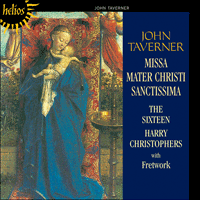Cover of CDH55053 - Taverner: Missa Mater Christi sanctissima & other sacred music