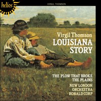 Cover of CDH55169 - Thomson: Louisiana Story � The film music of Virgil Thomson
