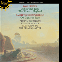 Cover of CDH55187 - Gurney: Ludlow and Teme & The Western Playland; Vaughan Williams: On Wenlock Edge