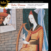 Cover of CDH55207 - Bella Domna � The medieval woman: Lover, poet, patroness & saint