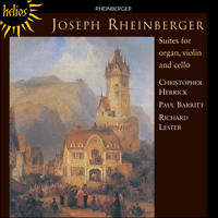 CDH55211 - Rheinberger: Suites for organ, violin and cello
