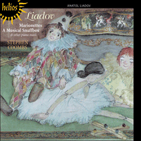 Cover of CDH55309 - Liadov: Marionettes, A Musical Snuffbox & other piano music