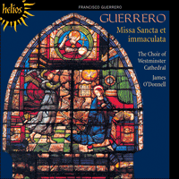 Cover of CDH55313 - Guerrero: Missa Sancta et immaculata & other sacred music