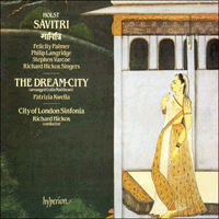 CDA66099 - Holst: Savitri & The Dream-City