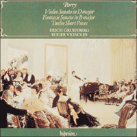 CDA66157 - Parry: Fantasie Sonata, Violin Sonata & Twelve Short Pieces