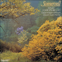 Cover of CDA66187 - Somervell: Maud & A Shropshire Lad