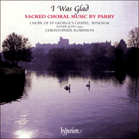 CDA66273 - Parry: Sacred Choral Music