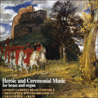 Cover of CDA66275 - Heroic & Ceremonial Music for Brass & Organ