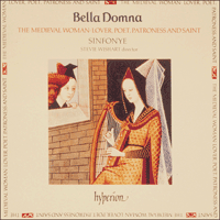 Cover of CDA66283 - Bella Domna � The medieval woman: Lover, poet, patroness & saint