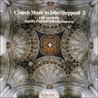 Cover of CDA66418 - Sheppard: Church Music, Vol. 2
