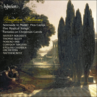 Cover of CDA66420 - Vaughan Williams: Serenade to Music, Flos Campi, Mystical Songs