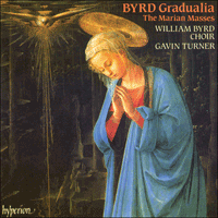 Cover of CDA66451 - Byrd: Gradualia � The Marian Masses