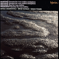 CDA66473 - Milhaud: Sonata & Duo; Prokofiev: Sonata for two violins; Martinu: Sonatina