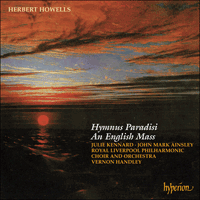 Cover of CDA66488 - Howells: Hymnus Paradisi & An English Mass