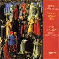 Cover of CDA66507 - Taverner: Western Wynde Mass & other sacred music