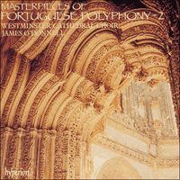 Cover of CDA66512 - Masterpieces of Portuguese Polyphony, Vol. 2