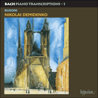 Cover of CDA66566 - Bach: Piano Transcriptions, Vol. 1 � Ferruccio Busoni