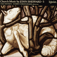 Cover of CDA66570 - Sheppard: Church Music, Vol. 3