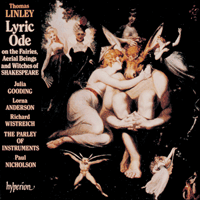 Cover of CDA66613 - Linley: A Lyric Ode on the Fairies, Aerial Beings and Witches of Shakespeare
