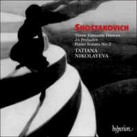 Cover of CDA66620 - Shostakovich: Three Fantastic Dances, 24 Preludes & Piano Sonata No 2