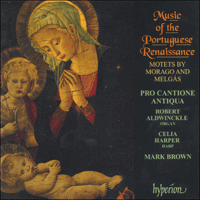 Cover of CDA66715 - Melg�s & Morago: Music of the Portuguese Renaissance