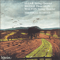 CDA66718 - Elgar: String Quartet; Bridge: Idylls; Walton: String Quartet