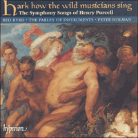 Cover of CDA66750 - Purcell: Hark how the wild musicians sing