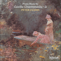 Cover of CDA66846 - Chaminade: Piano Music, Vol. 3
