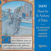 CDA66854 - Dufay: Music for St Anthony of Padua