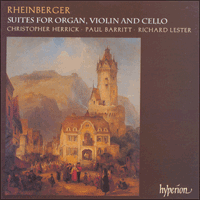 Cover of CDA66883 - Rheinberger: Suites for organ, violin and cello