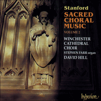 CDA66965 - Stanford: Sacred Choral Music, Vol. 2