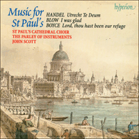 Cover of CDA67009 - Blow, Boyce & Handel: Music for St Paul's