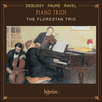 Cover of CDA67114 - Debussy, Faur� & Ravel: Piano Trios