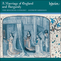 Cover of CDA67129 - A Marriage of England and Burgundy