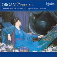 Cover of CDA67146 - Organ Dreams, Vol. 2