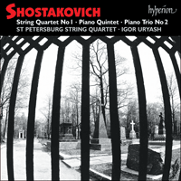 CDA67158 - Shostakovich: Quartet No. 1, Quintet & Trio No. 2